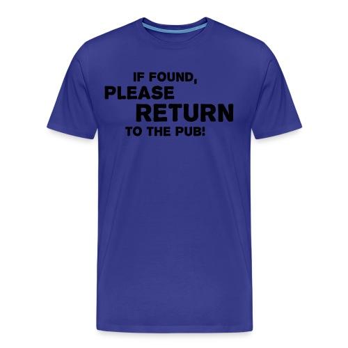 Please Return to the Pub - Men's Premium T-Shirt