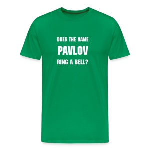 Does The Name Pavlov Ring A Bell? - Men's Premium T-Shirt
