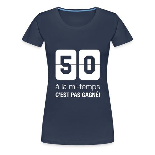 5-0 à la mi-temps - T-shirt Premium Femme