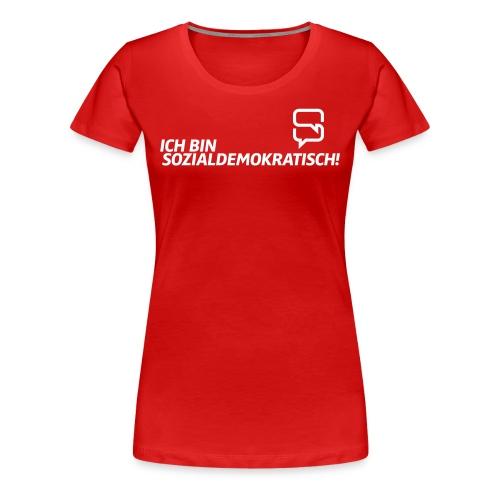 Dasistsozi-Shirt für Genossinnen - Frauen Premium T-Shirt