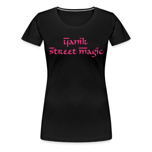 Yanik Street Magic Classic Girlie - Frauen Premium T-Shirt