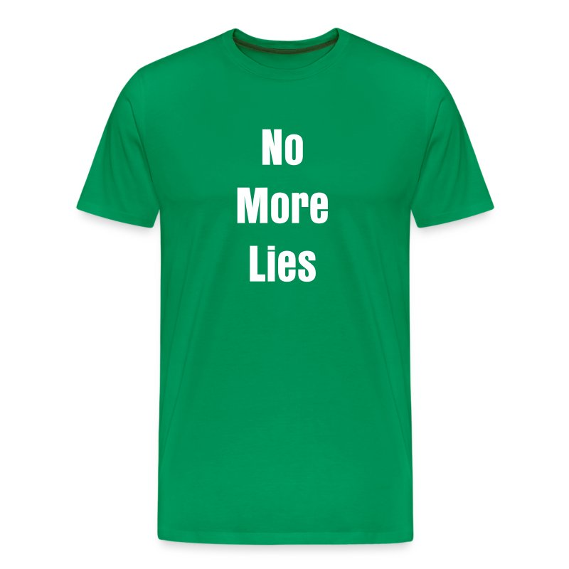 No More Lies 1 - Men's Premium T-Shirt