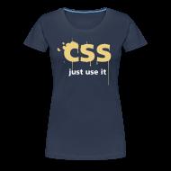 Tee shirts ~ T-shirt Premium Femme ~ CSS Just Use It ! pour filles