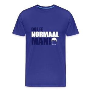 Doe ff normaal man! - men's - SKY - Mannen Premium T-shirt