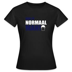 Doe ff normaal man! - women's - OLIVE - Vrouwen T-shirt