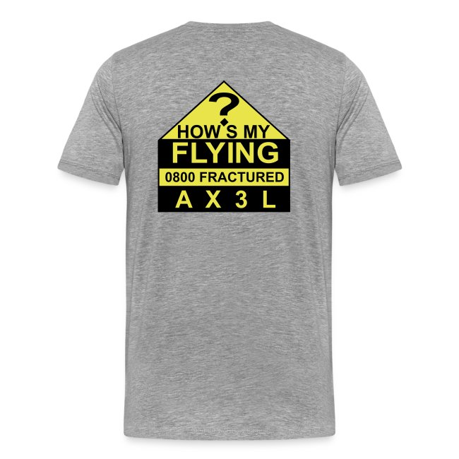 How's My Flying - men's ash T