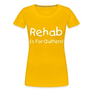 Rehab T-Shirt, Female - Women's Premium T-Shirt