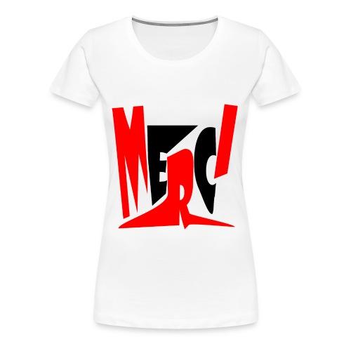 Merci - T-shirt Premium Femme