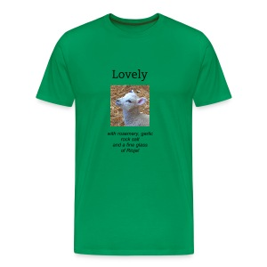 Men's Premium T-Shirt - comedy,contrary,cooking,cute,funny,garlic,glass,gourmet,lamb,lovely,rioja,rosemary,salt,wine