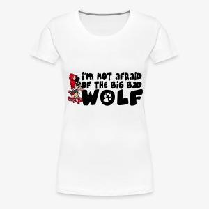 Même pas peur ! - T-shirt Premium Femme