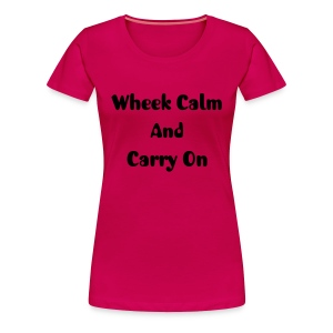 Wheek Calm! Black Flock Print - Women's Premium T-Shirt