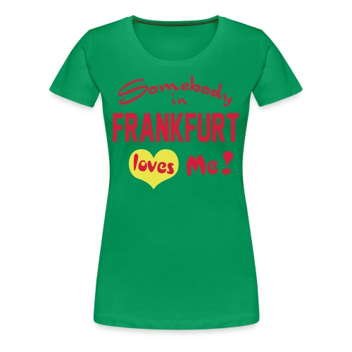 Frankfurt - Frauen Premium T-Shirt