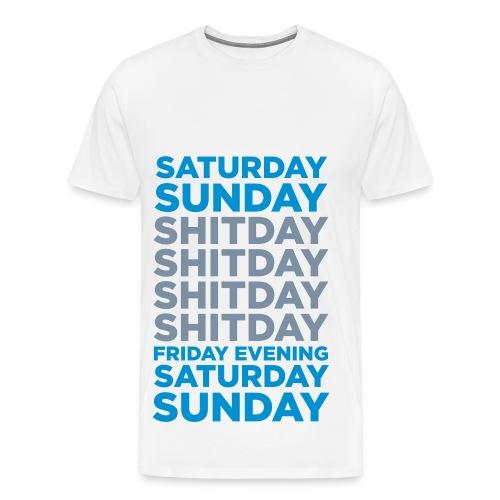 Guys - Saturday Sunday Shitday... - Premium-T-shirt herr