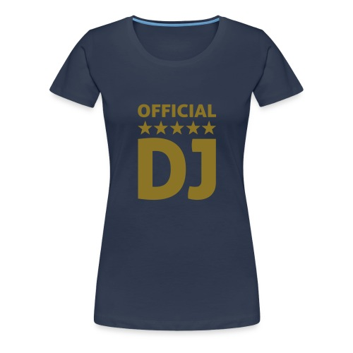 Damen Shirt Navy Blue Official DJ - Frauen Premium T-Shirt