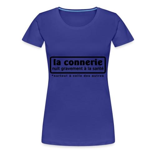 la connerie free custom - T-shirt Premium Femme
