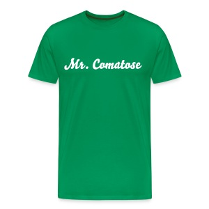 Mr. Comatose - Men's Premium T-Shirt