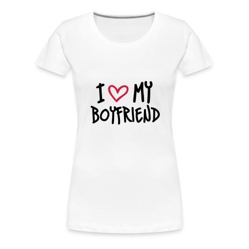 I Love My Boyfriend - Maglietta Premium da donna