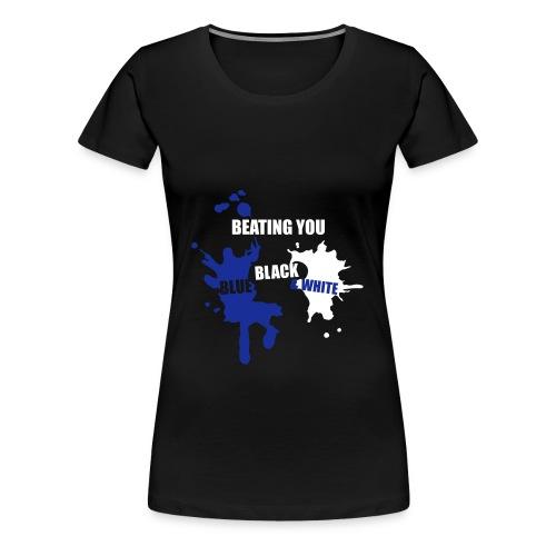Women's Beating You Splashes Larger T-Shirt - Women's Premium T-Shirt