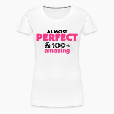 perfect and amazing (2c) T-Shirts