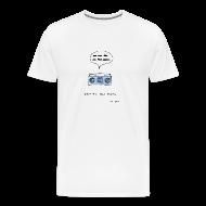 T-Shirts ~ Men's Premium T-Shirt ~ Stop the bad music - Men's white