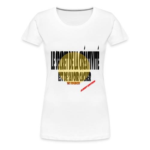 Créativité - T-shirt Premium Femme