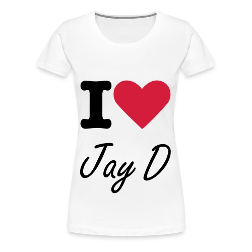 'I Love Jay D' T-shirt (Woman) - Vrouwen Premium T-shirt
