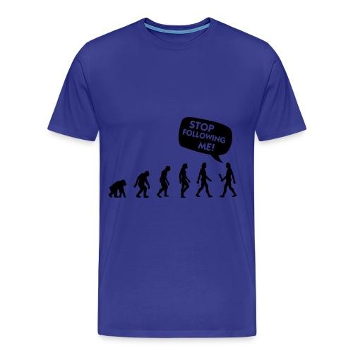 Stop following me - Camiseta premium hombre