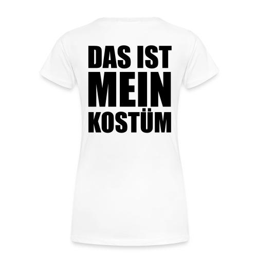 Das ist mein Kostüm  - Frauen Premium T-Shirt