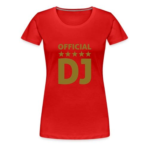 Offiziell DJ - Frauen Premium T-Shirt