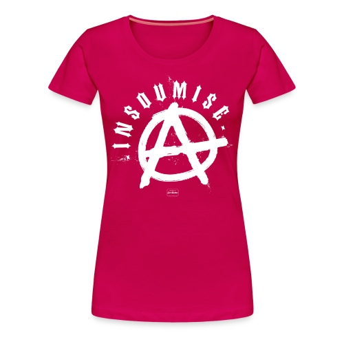 Girl Insoumise - T-shirt Premium Femme