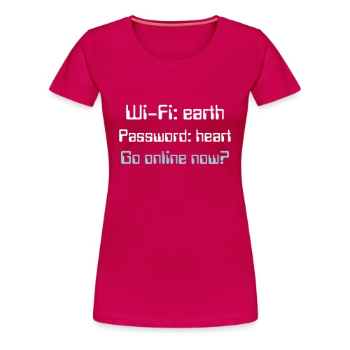 Wi-Fi: earth women - Premium-T-shirt dam