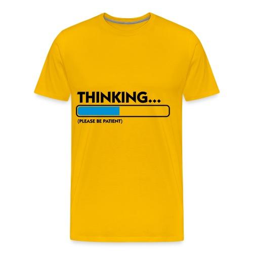 THINKING - Männer Premium T-Shirt