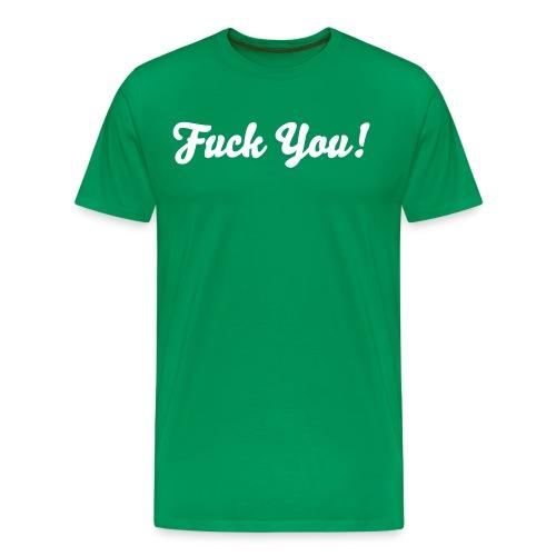 Fuck You Grote Maten Mannen T-shirt - Mannen Premium T-shirt