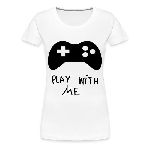 TEE SHIRT  play with me   - T-shirt Premium Femme