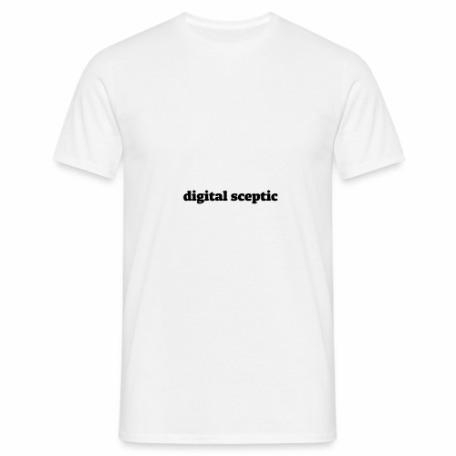 Digital Sceptic - Männer T-Shirt