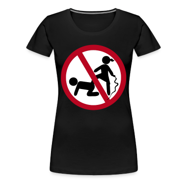 Funny No Dominatrix / Slave BDSM Sign T-Shirts