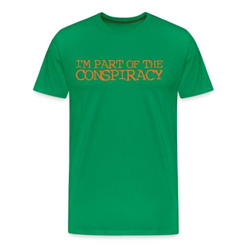 I'm part of the conspiracy - Grön/Orange - Premium-T-shirt herr