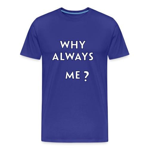 Balottelli - Why Always Me - Blue T - Men's Premium T-Shirt