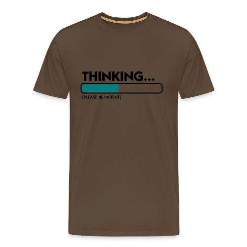 Thinking... - Maglietta Premium da uomo