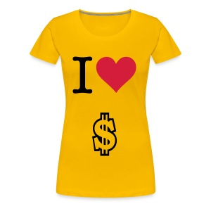 i love money t-shirt  - Women's Premium T-Shirt