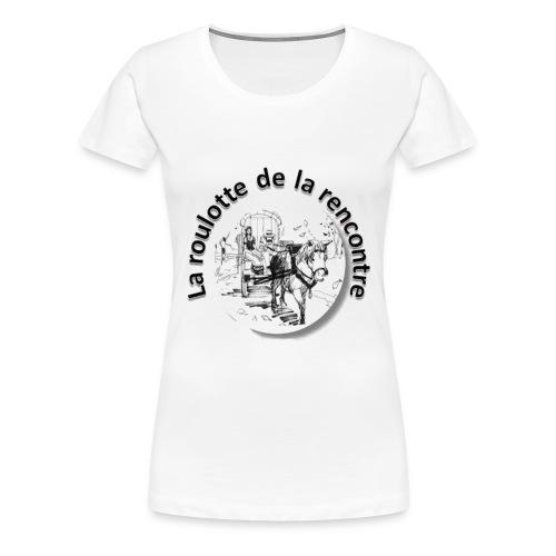 T-SHIRT BLANC FEMME LA ROULOTTE DE LA RENCONTRE - T-shirt Premium Femme