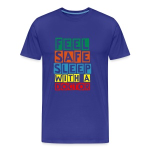 T-shirt Feel safe sleep with a doctor - Men's Premium T-Shirt