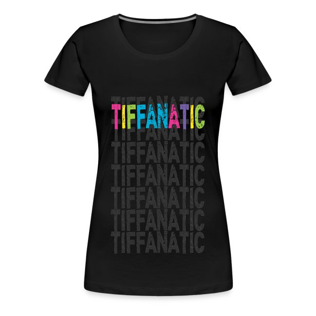 TIFFANATIC