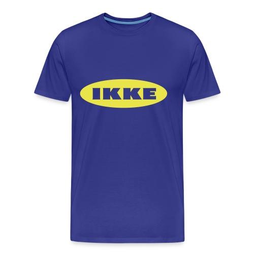 IKKE - Premium T-skjorte for menn