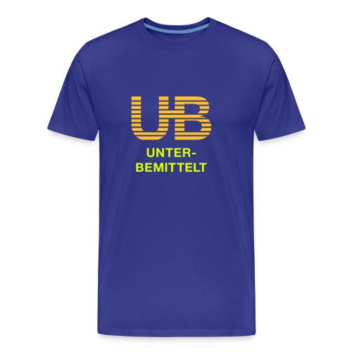 Unterbemittelt - Männer Premium T-Shirt