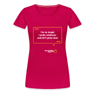 T-Shirts ~ Women's Premium T-Shirt ~ WOMENS: I'm so magic