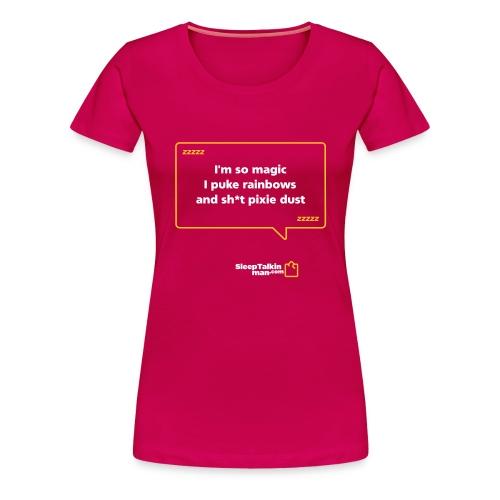 WOMENS: I'm so magic - Women's Premium T-Shirt