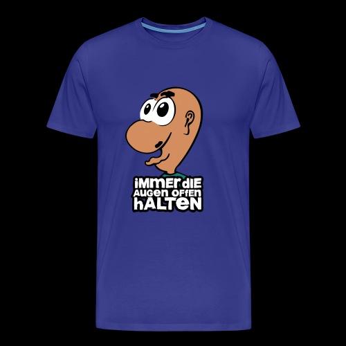 Augen auf - Männer Premium T-Shirt