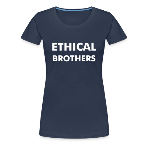 Ethical Brothers - plain and simple - Women's Premium T-Shirt