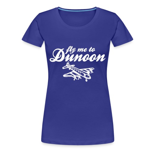 Fly me to Dunoon - Women's Premium T-Shirt